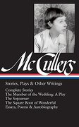 Carson Mccullers: Stories, Plays & Other Writings (Loa #287): Complete Stories (libro en Inglés) - Carson Mccullers - Library Of America
