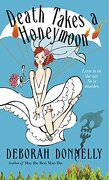Death Takes a Honeymoon (Dell Mystery) (libro en Inglés) - Deborah Donnelly - Bantam Dell