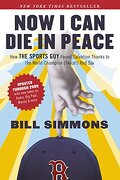 Now i can die in Peace: How the Sports guy Found Salvation Thanks to the World Champion (Twice! ) red sox (libro en Inglés) - Bill Simmons - Ballantine Books