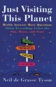Just Visiting This Planet (libro en Inglés) - Neil Degrasse Tyson - Main Street Books