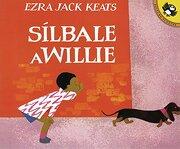 Sílbale a Willie (Penguin Ediciones) - Ezra Jack Keats - Puffin