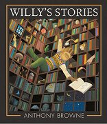 Willy's Stories (libro en Inglés) - Anthony Browne - Candlewick Books