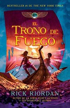portada El Trono de Fuego: Las Crónicas de Kane, Libro 2 (Las Cronicas de Kane