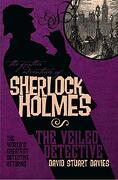 The Further Adventures of Sherlock Holmes: The Veiled Detective (libro en Inglés) - David Stuart Davies - Titan Books