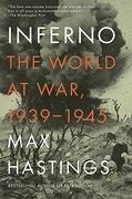 Inferno: The World at War, 1939-1945 (libro en Inglés) - Max Hastings - Vintage