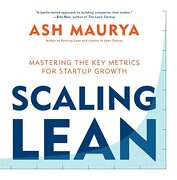Scaling Lean: Mastering the key Metrics for Startup Growth (libro en Inglés) - Ash Maurya - Penguin Lcc Us