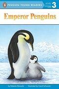 Emperor Penguins (Penguin Young Readers, Level 3) (libro en Inglés) - Roberta Edwards - Penguin Young Readers