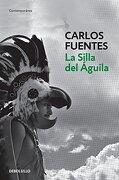 La Silla del Aguila - Carlos Fuentes - Debolsillo