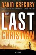 The Last Christian (libro en Inglés) - David Gregory - Waterbrook Pr