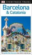 Dk Eyewitness Travel Guide Barcelona & Catalonia (libro en Inglés) - Dk Travel - Dk Pub