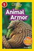 National Geographic Kids Readers: Animal Armor (L1) (National Geographic Readers, Level 1) (libro en Inglés) - Laura Marsh - Natl Geographic Soc