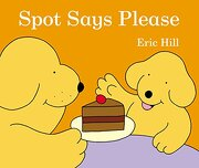 Spot Says Please (libro en Inglés) - Eric Hill - Warne