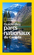 National Geographic Guide des Parcs Nationaux du Canada (libro en Francés) - National Geographic Society (U. S.) - Natl Geographic Society
