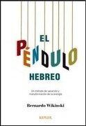 El Pendulo Hebreo - Bernardo Wikinski - Kepler