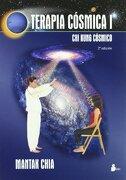 Terapia Cosmica i: Chi Kung Cosmico (2010) - Mantak Chia - Editorial Sirio