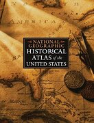 National Geographic Historical Atlas of the United States (libro en Inglés) - National Geographic Society - Natl Geographic Soc