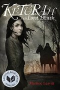 Keturah and Lord Death (libro en Inglés) - Martine Leavitt - Boyds Mills Press