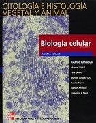 Citología e Histología Vegetal y Animal, 2 Vols. 4ª Edición - Paniagua Gomez- - Mcgraw-Hill / Interamericana De España, S.A.