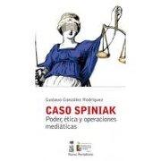 Caso Spiniak - Gustavo GonzÁLez RodrÍGuez - Editorial Lom