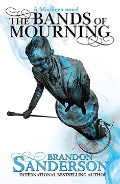 portada The Bands of Mourning: A Mistborn Novel (libro en Inglés)