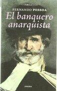 El Banquero Anarquista - Fernando Pessoa - Eneida Editorial S.L.