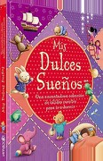 Mis Dulces Sueños - Books Equipo Editorial Igloo - Latinbooks