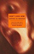 Don't Look Now: Stories (New York Review Books Classics) (libro en Inglés) - Daphne Du Maurier - New York Review Of Books