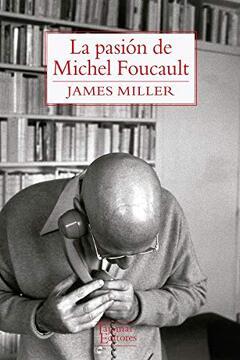 portada La Pasion de Michel Foucault