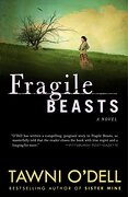 Fragile Beasts: A Novel (libro en Inglés) - Tawni O'dell - Broadway Books