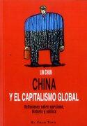China y el Capitalismo Global - Lin Chun - El Viejo Topo