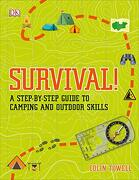 Survival!  A Step-By-Step Guide to Camping and Outdoor Skills (libro en Inglés)