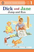 Dick and Jane Jump and run (Penguin Young Reader Level 1) (Penguin Young Readers. Level 1) (libro en Inglés) - Penguin Young Readers - Grosset Dunlap
