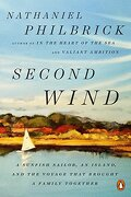 Second Wind: A Sunfish Sailor, an Island, and the Voyage That Brought a Family Together (libro en Inglés) - Nathaniel Philbrick - Penguin Books
