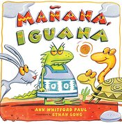 Manana, Iguana (libro en Inglés) - Ann Whitford Paul - Holiday House