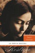 La Novia Oscura - Laura Restrepo - Rayo