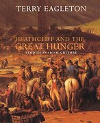 Heathcliff and the Great Hunger: Studies in Irish Culture (libro en Inglés) - Terry Eagleton - Verso