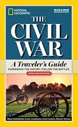 National Geographic the Civil War: A Traveler's Guide (National Geographic Blue & Gray Education Society) (libro en Inglés) - National Geographic - National Geographic