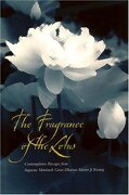 The Fragrance of the Lotus: Contemplative Passages From Supreme Matriarch Great Dharma Mother (libro en Inglés)