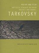 Poetry and Film: Artistic Kinship Arsenii and Tarkovsky: Artistic Kinship Between Arsenii and Andrei Tarkovsky (libro en Inglés) - Kitty Hunter Blair - Tate Publishing