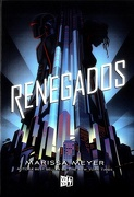Renegados - Marissa Meyer - V&R Eds