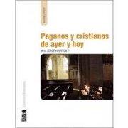 Paganos y Cristianos de Ayer y hoy - Jorge Hourton P - Promolibro
