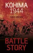 Battle Story: Kohima 1944 (libro en Inglés)