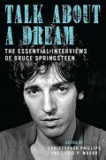 Talk About a Dream: The Essential Interviews of Bruce Springsteen (libro en Inglés) - Phillips, Christopher - Bloomsbury Press