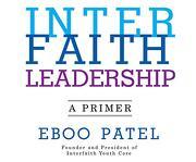 Interfaith Leadership: A Primer (libro en Inglés) (Audiolibro)