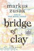 Bridge of Clay (libro en Inglés)