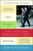 The Last of the President's men (libro en Inglés) - Bob Woodward - Simon & Schuster