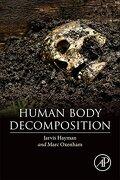 Human Body Decomposition (libro en Inglés) - Jarvis Hayman; Marc Oxenham - Academic Press
