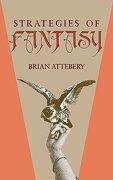Strategies of Fantasy (libro en Inglés) - Brian Attebery - Indiana University Press
