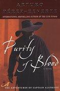 Purity of Blood (Captain Alatriste) (libro en Inglés) - Arturo Perez-Reverte - Plume