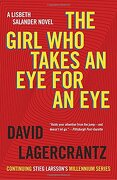 The Girl who Takes an eye for an Eye: A Lisbeth Salander Novel, Continuing Stieg Larsson's Millennium Series (libro en Inglés) - David Lagercrantz - Vintage Books